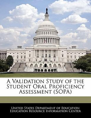 A Validation Study of the Student Oral Proficiency Assessment (Sopa)