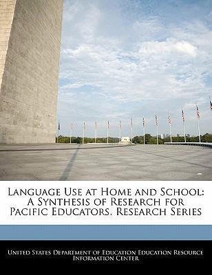 Language Use at Home and School