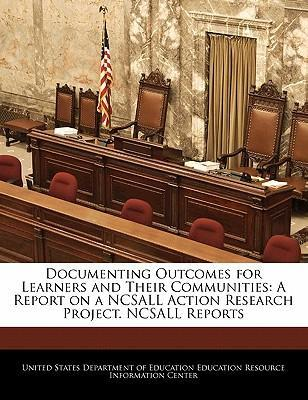 Documenting Outcomes for Learners and Their Communities