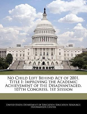 No Child Left Behind Act of 2001. Title I