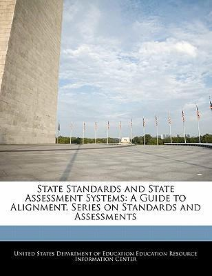 State Standards and State Assessment Systems