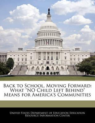 Back to School, Moving Forward