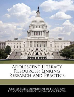 Adolescent Literacy Resources