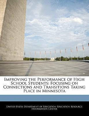 Improving the Performance of High School Students