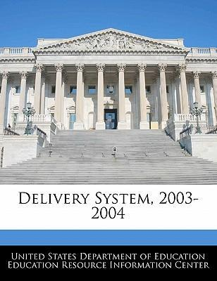 Delivery System, 2003-2004