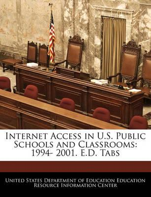 Internet Access in U.S. Public Schools and Classrooms