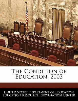 The Condition of Education, 2003