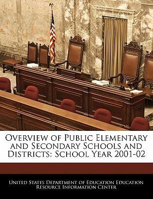 Overview of Public Elementary and Secondary Schools and Districts