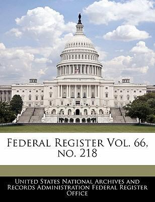 Federal Register Vol. 66, No. 218