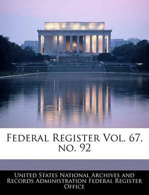 Federal Register Vol. 67, No. 92