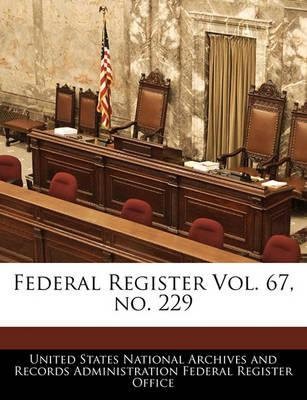 Federal Register Vol. 67, No. 229