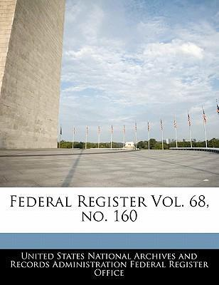 Federal Register Vol. 68, No. 160