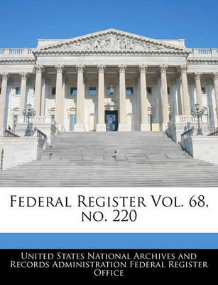 Federal Register Vol. 68, No. 220