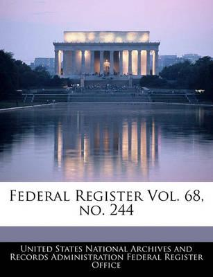 Federal Register Vol. 68, No. 244