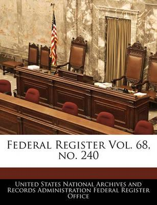 Federal Register Vol. 68, No. 240