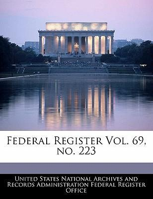 Federal Register Vol. 69, No. 223