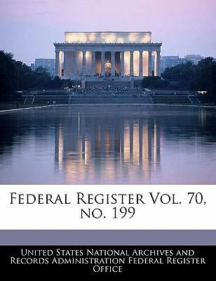 Federal Register Vol. 70, No. 199