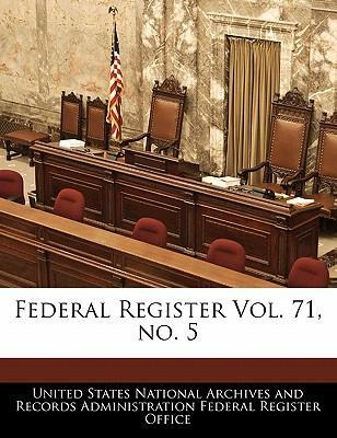 Federal Register Vol. 71, No. 5