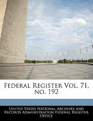 Federal Register Vol. 71, No. 192