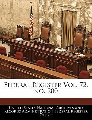 Federal Register Vol. 72, No. 200