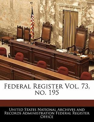 Federal Register Vol. 73, No. 195