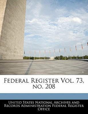 Federal Register Vol. 73, No. 208