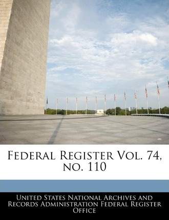 Federal Register Vol. 74, No. 110