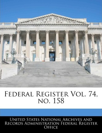 Federal Register Vol. 74, No. 158