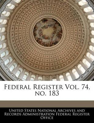 Federal Register Vol. 74, No. 183