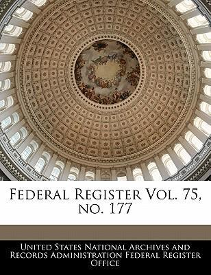 Federal Register Vol. 75, No. 177