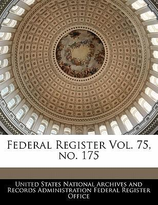 Federal Register Vol. 75, No. 175