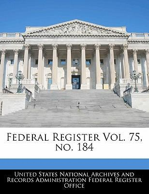 Federal Register Vol. 75, No. 184