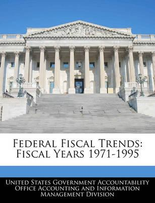 Federal Fiscal Trends