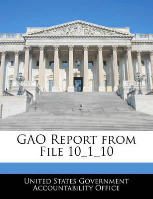 Gao Report from File 10_1_10