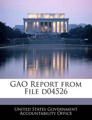 Gao Report from File D04526