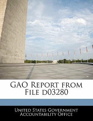 Gao Report from File D03280