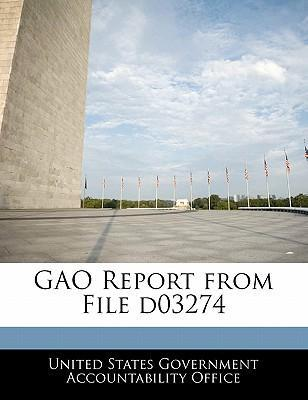 Gao Report from File D03274