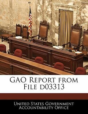 Gao Report from File D03313