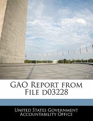 Gao Report from File D03228