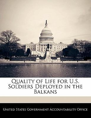 Quality of Life for U.S. Soldiers Deployed in the Balkans
