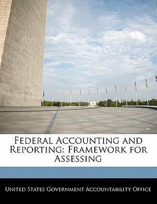 Federal Accounting and Reporting