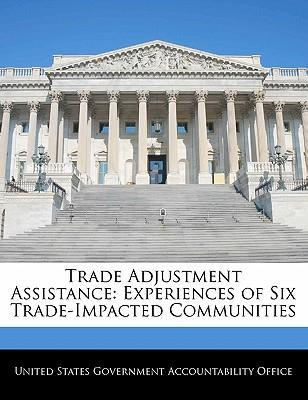 Trade Adjustment Assistance