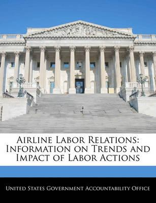 Airline Labor Relations
