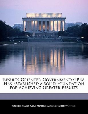 Results-Oriented Government