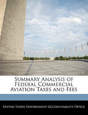 Summary Analysis of Federal Commercial Aviation Taxes and Fees
