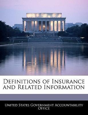 Definitions of Insurance and Related Information