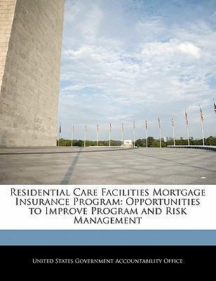 Residential Care Facilities Mortgage Insurance Program