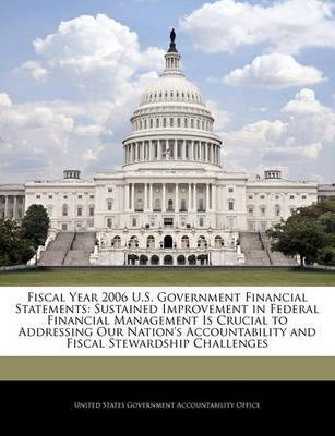 Fiscal Year 2006 U.S. Government Financial Statements