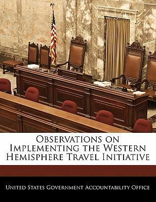 Observations on Implementing the Western Hemisphere Travel Initiative