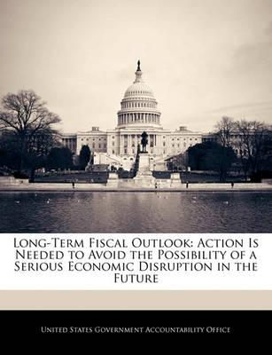 Long-Term Fiscal Outlook